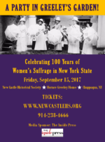 The NCHS to Celebrate 100 Years of Women's Suffrage in New York with a Party in Greeley's Garden on Sept. 15