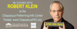 Hot Ticket: 'An Evening With Robert Klein' on June 30th at the Chappaqua Performing Arts Center